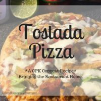 Tostada Pizza  (A CPK Copycat Recipe)